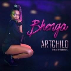Artchild - Bhenga (Prod. RudeBoyz)